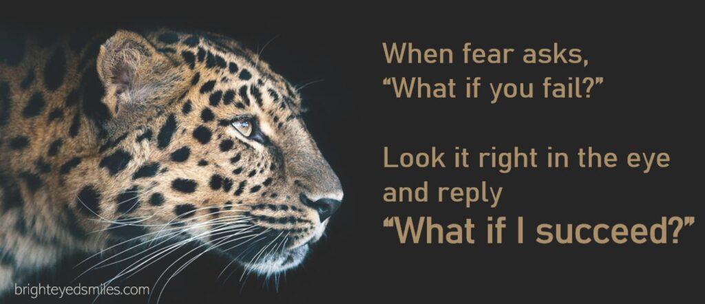Look Fear in the Eye