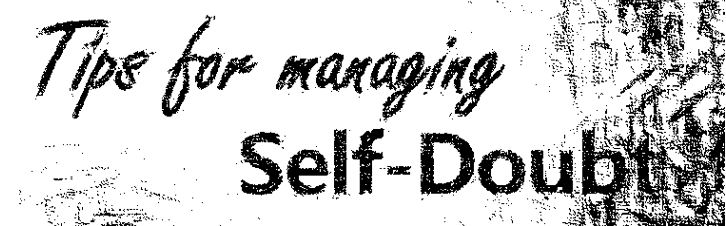 Dealing with self-doubt