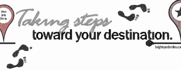 Taking steps toward your destination