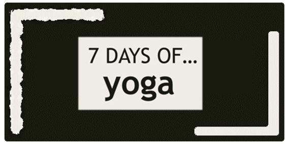 New Series: 7 Days of … Yoga