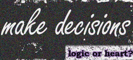 Decision making: logic versus our gut feeling